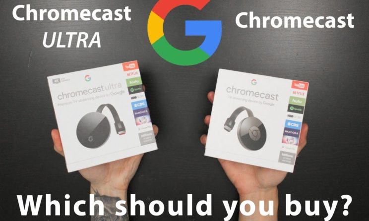 Chromecast vs Chromecast Ultra: Which Is Better? Detailed Comparison!