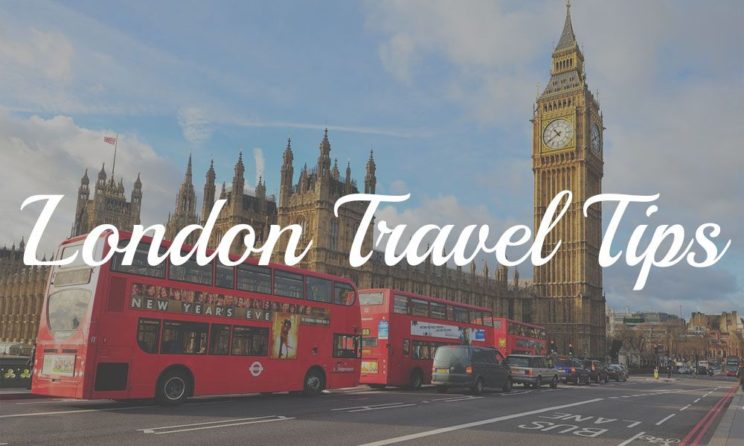 Top 6 London Travel Tips: Things To Avoid At All Cost