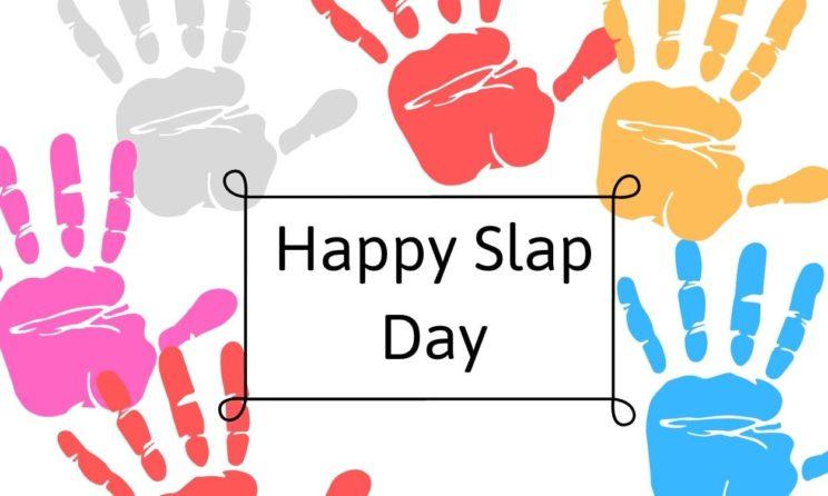Happy Slap Day 2019
