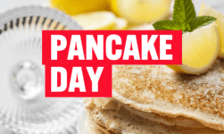 When is Pancake Day 2019; Why Do We Celebrate Shrove Tuesday Before Lent & Easter