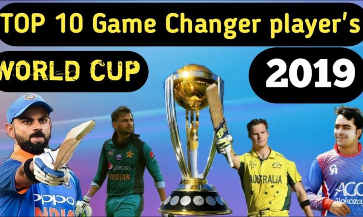 World Cup 2019 Game Changer Players Along With Ten Contenders Performances
