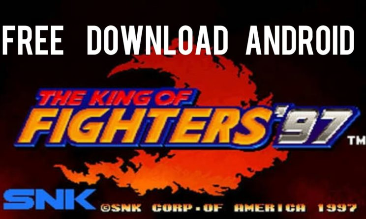 Download And Install King Of Fighters 97 On Android And iOS