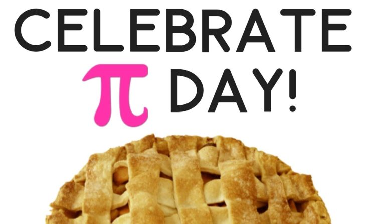 Pi Day : Here Is How To Celebrate The Event On March 14th!