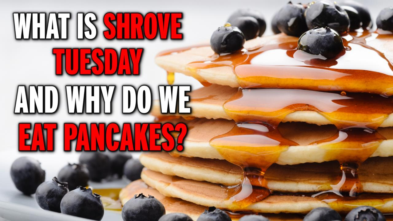 Shrove Tuesday 2019: Meaning Behind It; Top Facts About Pancake Day
