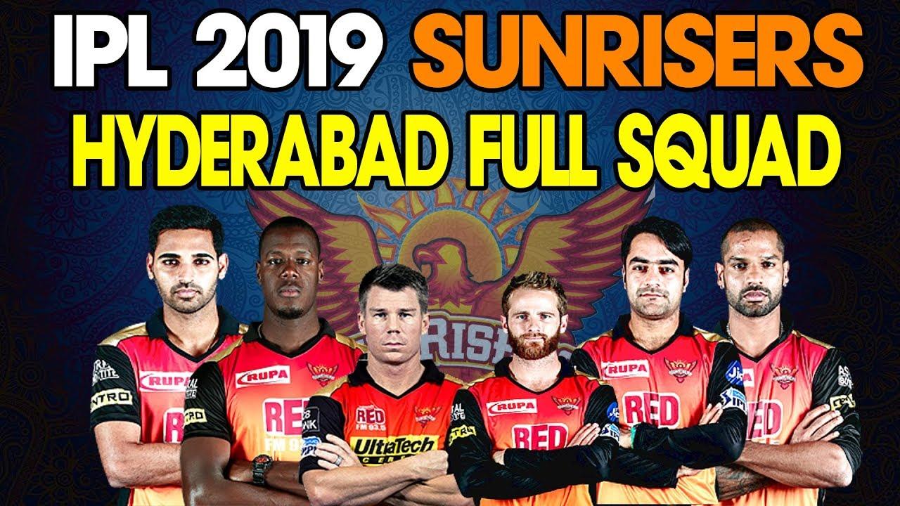 Sunrisers Hyderabad Team IPL 2019; Everything You Need To ...