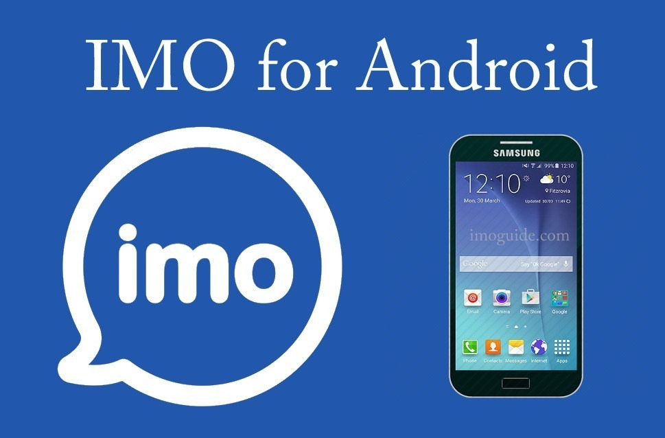 Download IMO APK On Android And Make Free Video Calls
