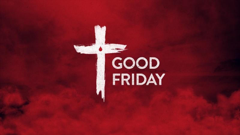 Good Friday 2019 Images, Pictures, And Wallpapers