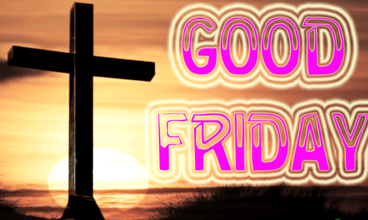 Good Friday 2019: Inspirational Quotes, Messages And HD Images