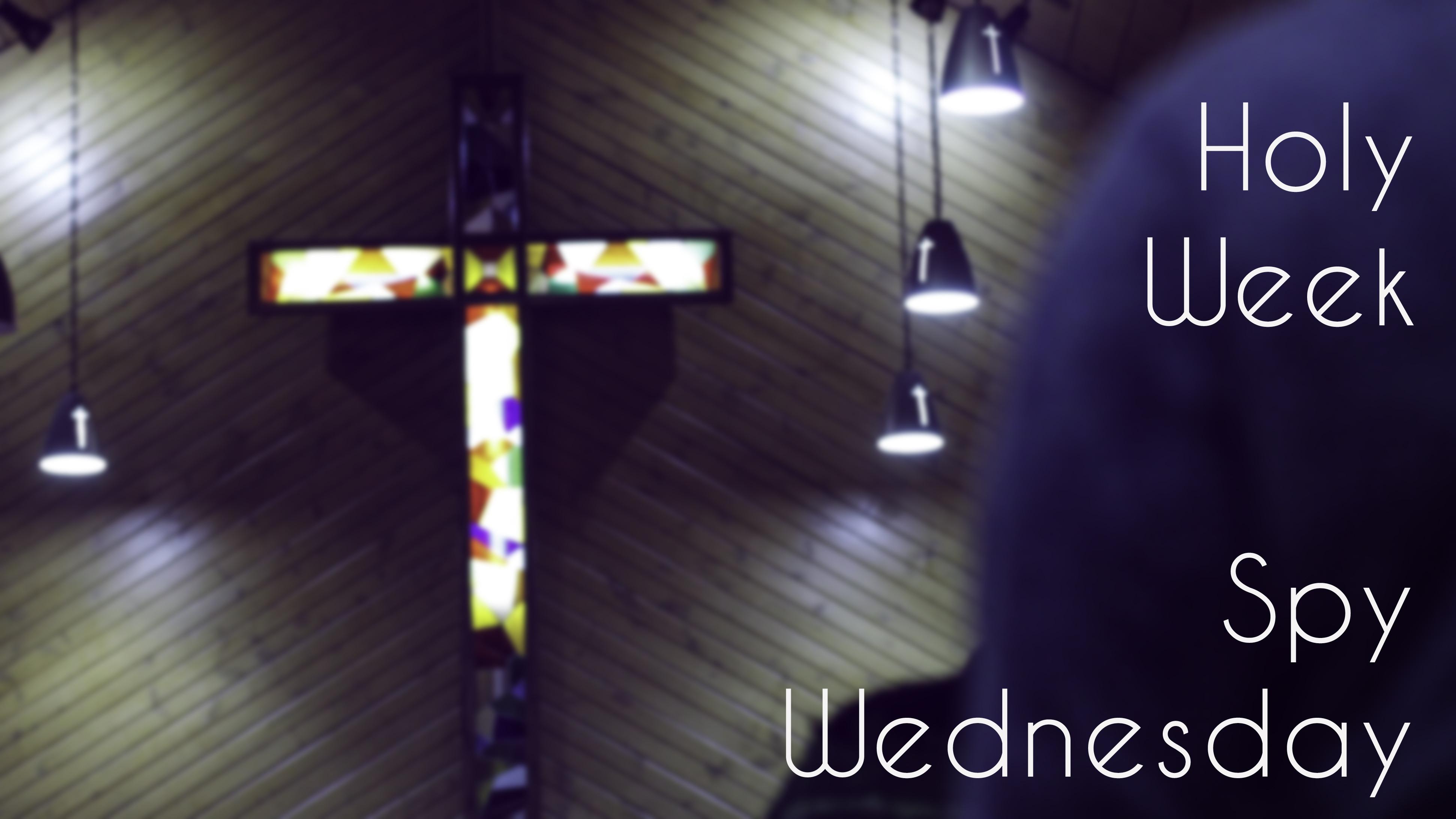 Holy Wednesday