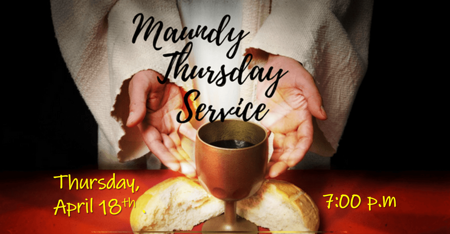 Maundy Thursday (Holy Thursday) 2019 Wishes, Prayers, Images, Messages