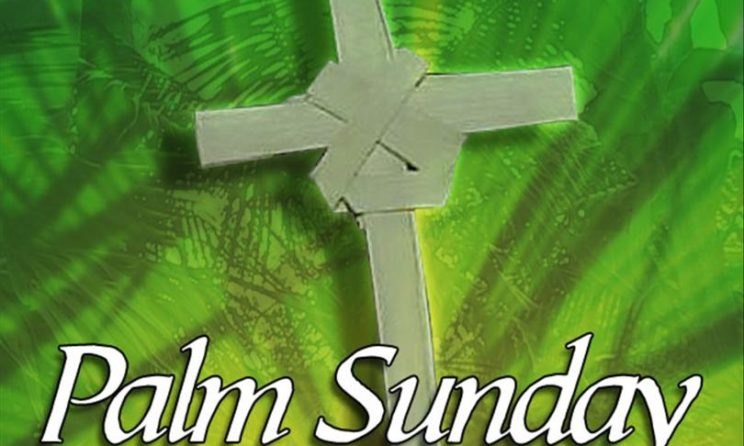 Palm Sunday 2019 Biblical Scriptures, Quotes To Read During Holy Week