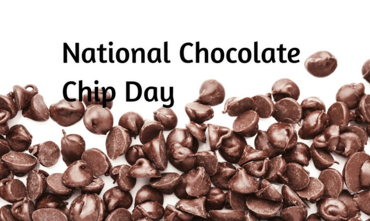 Best Food Ideas With Recipes For National Chocolate Chip Cookie Day 2019