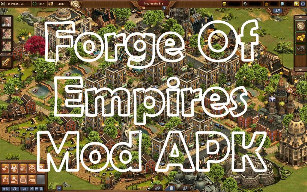Forges of Empire Mod APK: Download And Get Unlimited Money