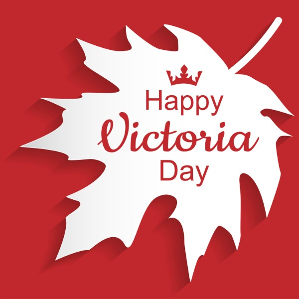 Happy Victoria Day Quotes, Sayings, Wishes, Greeting Cards, Messages & Status
