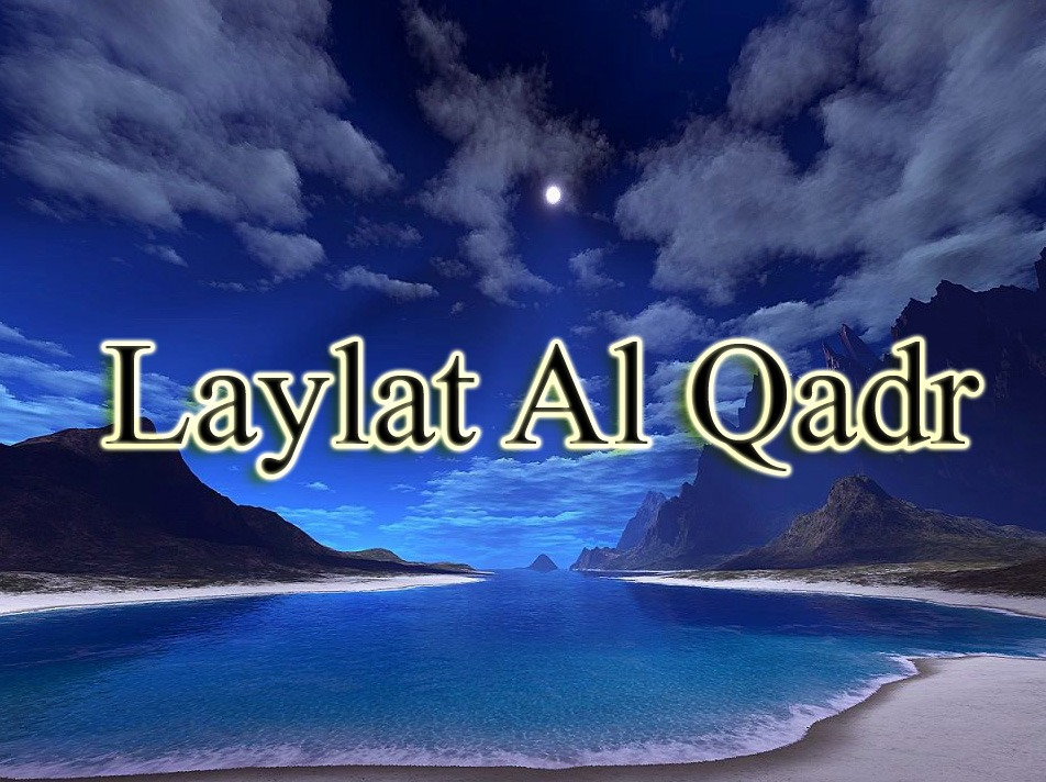 Laylat Al-Qadr 2019 Quotes, Messages, Greetings, Images