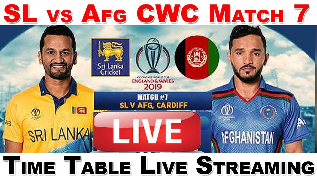 Afghanistan vs Sri Lanka World Cup 2019: Match 7 Live Streaming, Preview, Teams, Results & Where To Watch
