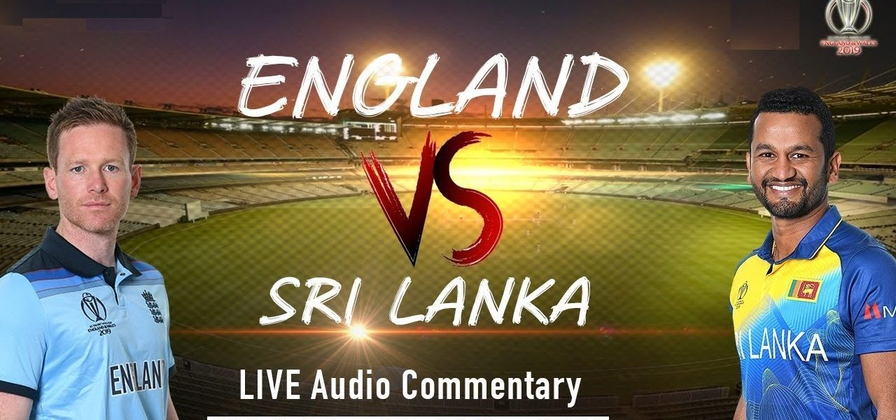 England vs Sri Lanka World Cup 2019 Match 27, Live Streaming, Preview, Teams, Results
