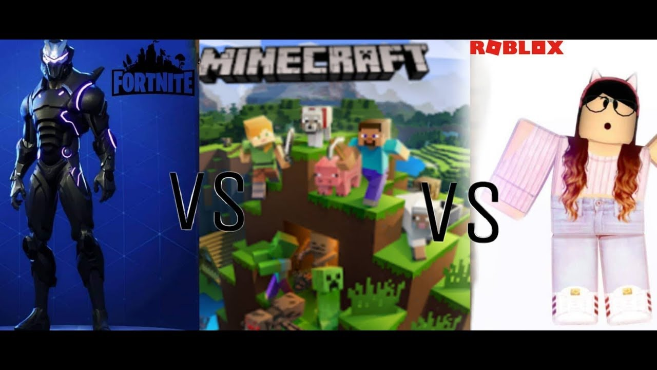 Roblox Vs Minecraft Vs Fortnite Which Is The Best Game To Play