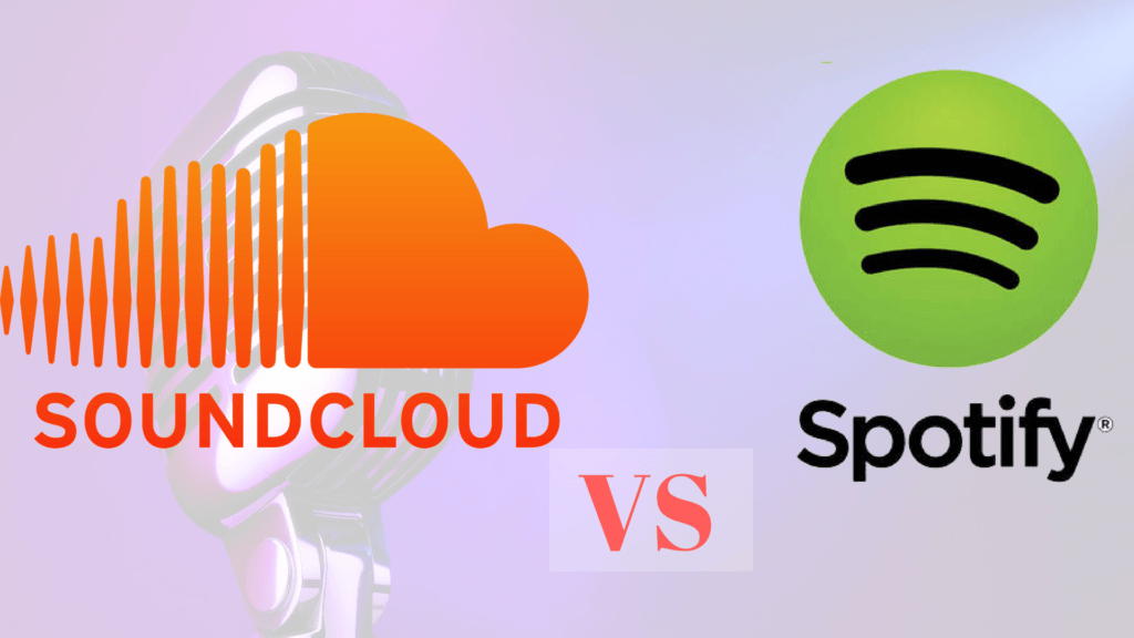 Spotify vs SoundCloud: Which Is The Best Music Streaming Platform?