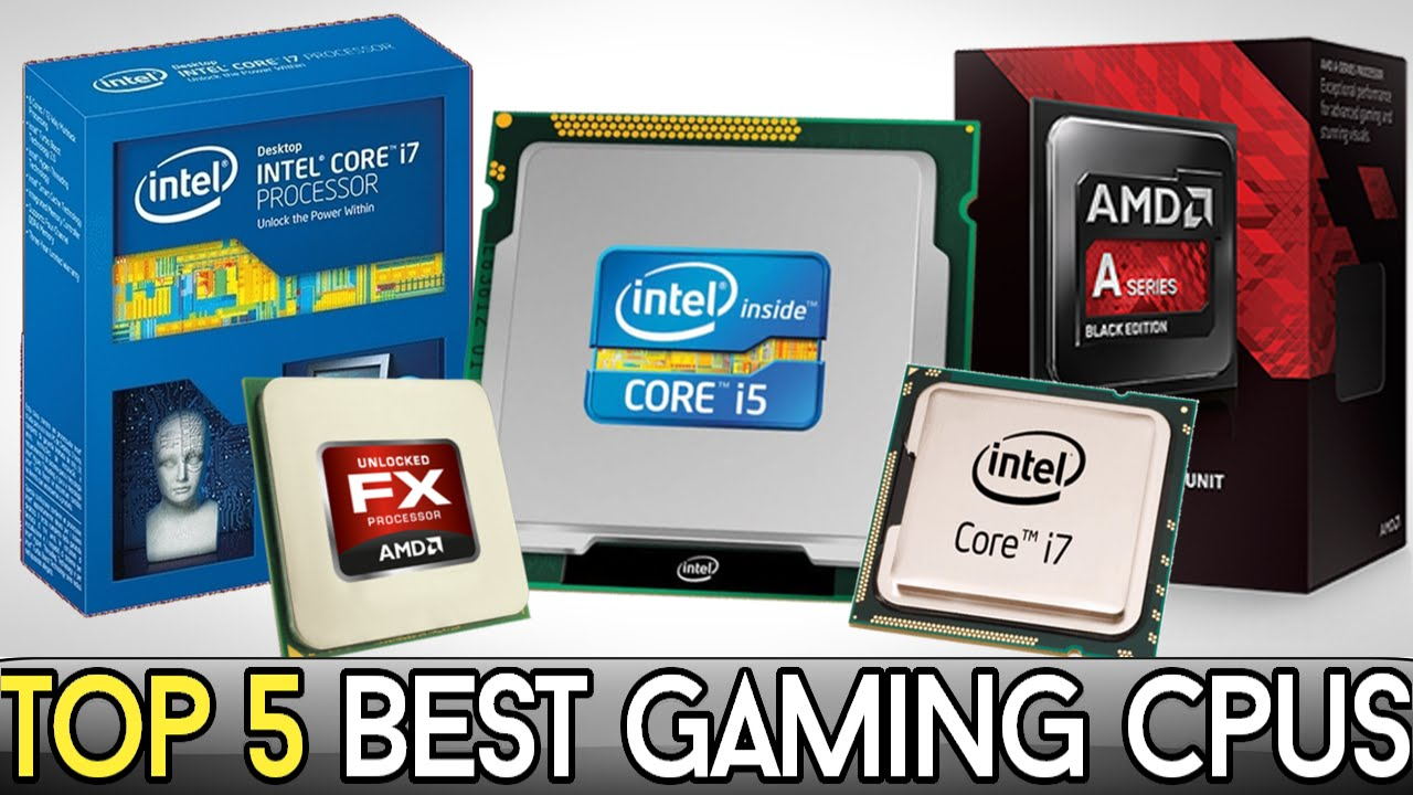 These Are The 5 Best CPU For Gaming In 2019 At Every Budget