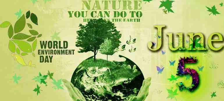 World Environment Day 2019: Activities, Celebration, Slogans, Posters & Quotes!