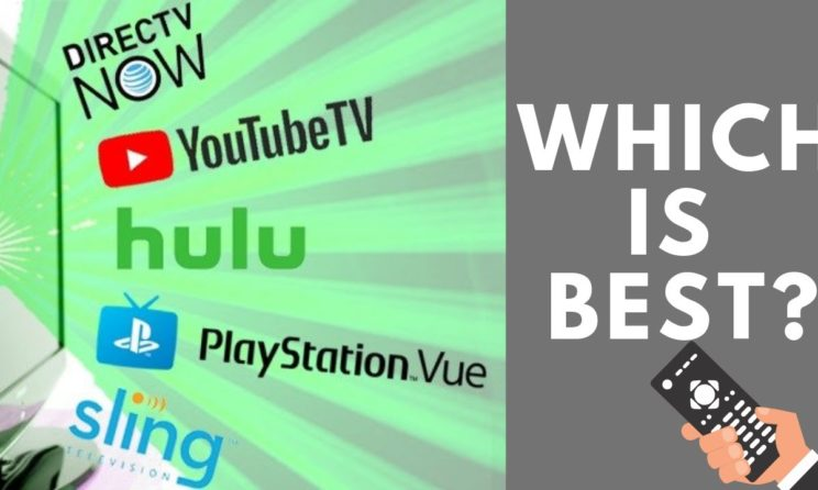 YouTube TV vs DirecTV by Hulu vs PlayStation Vue: Which Is The Most Reasonable Online TV Service?