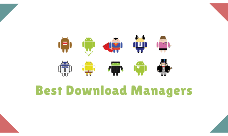 These Are The Top Best Download Manager For Android In 2019