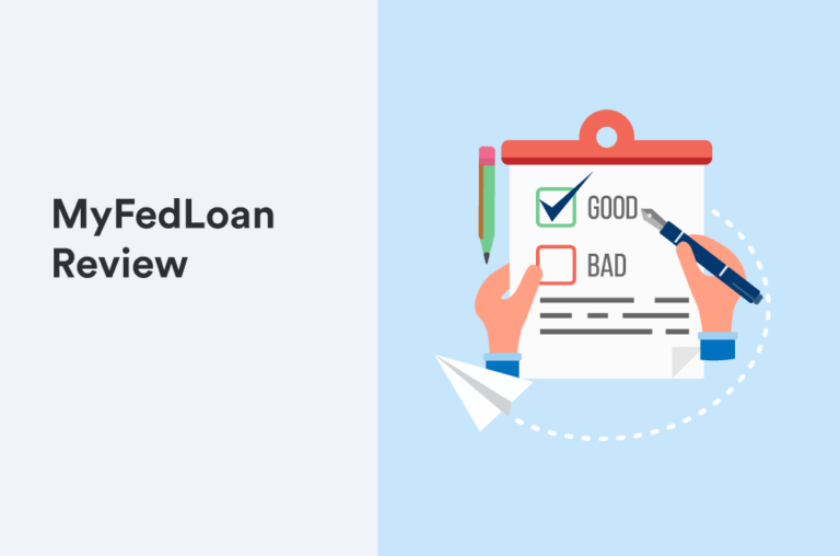 FedLoan Servicing Review: Manage Your Student Loans With MyfedLoan